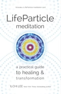 LifeParticle Meditation 5e7d97b9-a5e5-4d09-b5b8-16abaaf5c772