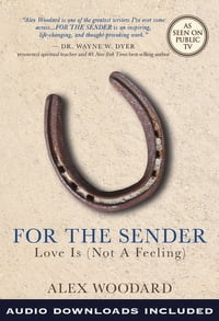 For the Sender: Love Is (Not a Feeling)