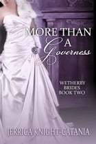 More Than a Governess by Jerrica Knight-Catania