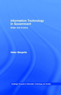 Information Technology in Government: Britain and America