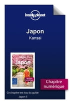 Japon - Kansai by Lonely Planet