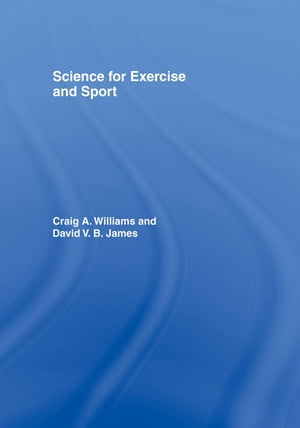 Science for Exercise and Sport