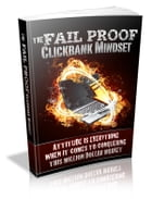 The Fail Proof Clickbank Mindset by Anonymous