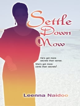 Book Settle Down Now by Leenna Naidoo