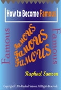 How to Become Famous f96359d8-f3b6-4929-b853-e761a71e1aa0