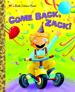 Book Come Back, Zack! by Trish Holland