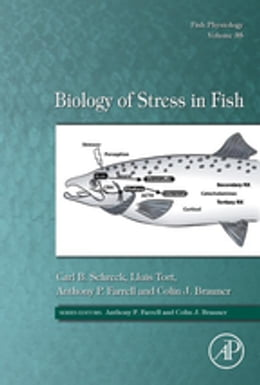 Book Biology of Stress in Fish by Carl B. Schreck