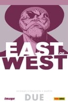 East of West volume 2: Siamo tutti uno (Collection) by Jonathan Hickman