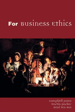 Book For Business Ethics by Jones, Campbell