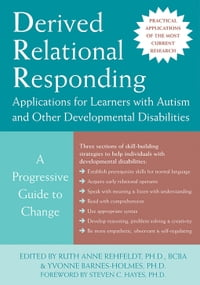 Derived Relational Responding Applications for Learners with Autism and Other Developmental…