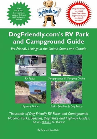 DogFriendly.com's Campground and Park Guide: Pet-Friendly Camping, Beach and Dog Pak Listings in the U.S. and Canada