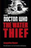 Doctor Who: The Water Thief cbab053b-b14f-4501-ad20-77732ab95401