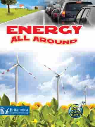 Energy All Around by Buffy Silverman