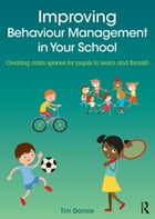Improving Behaviour Management in Your School Cover Image