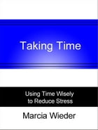Taking Time by Marcia Wieder