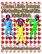 Three Little Bonzes: The Case Diary of Chinami Chiba
