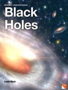 Black Holes by Louis Byun