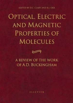 Optical,  Electric and Magnetic Properties of Molecules A Review of the Work of A.D. Buckingham