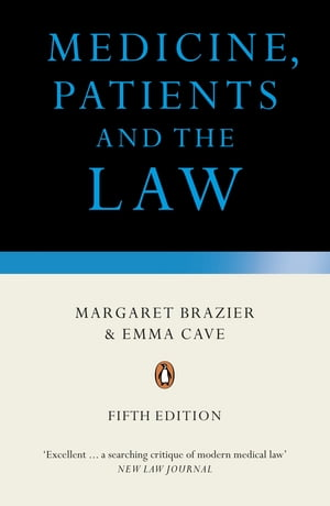 Medicine, Patients and the Law Revised and Updated Fifth Edition