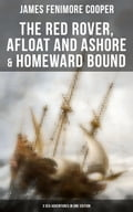 9788027230891 - James Fenimore Cooper: The Red Rover, Afloat and Ashore & Homeward Bound - 3 Sea Adventures in One Edition - Kniha