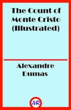 The Count of Monte Cristo (Illustrated) by Alexandre Dumas