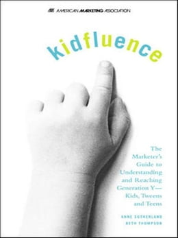 Book kidfluence by Sutherland, Anne