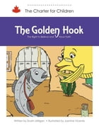 The Golden Hook: The Right to Believe and Have Faith by Dustin Milligan (Author)