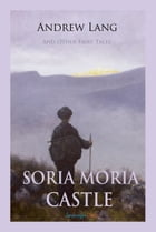 Soria Moria Castle and Other Fairy Tales