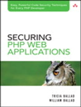 Book Securing PHP Web Applications by Tricia Ballad