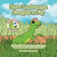 How Ladoneya Caught a Fly