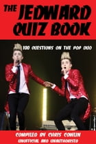 The Jedward Quiz Book by Chris Cowlin