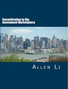 Securitization in the Investment Marketplace by Allen Li