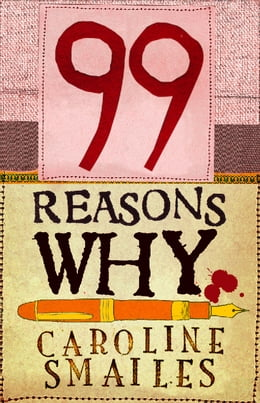 Book 99 Reasons Why by Caroline Smailes