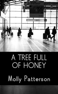 A Tree Full of Honey
