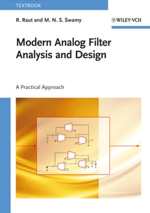 Modern Analog Filter Analysis and Design A Practical Approach