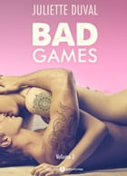 Bad Games - Vol. 3 by Juliette Duval