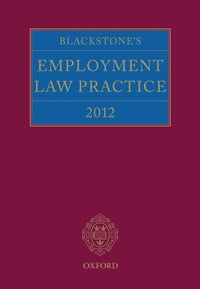 Blackstone's Employment Law Practice 2012
