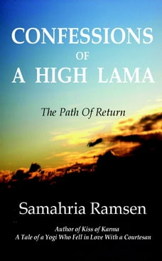 Confessions of a High Lama
