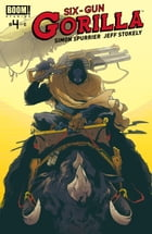 Six-Gun Gorilla #4 by Simon Spurrier