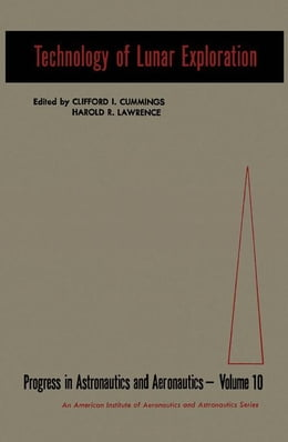 Book Technology of Lunar Exploration by Cumming, Clifford