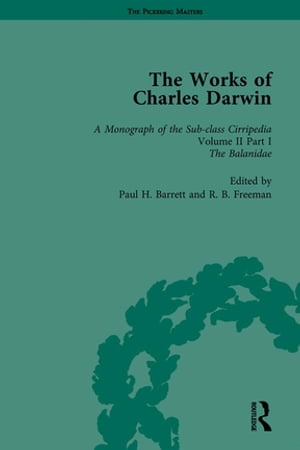 The Works of Charles Darwin: Vol 12: A Monograph on the Sub-Class Cirripedia (1854),  Vol II,  Part 1