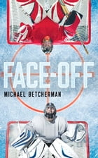 Face-Off by MICHAEL BETCHERMAN