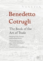 Benedetto Cotrugli – The Book of the Art of Trade: With Scholarly Essays from Niall Ferguson…