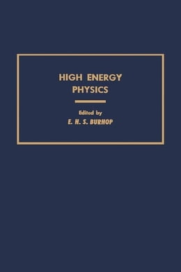 Book High Energy Physics by Burhop, E