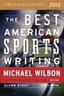 The Best American Sports Writing 2012 Cover Image