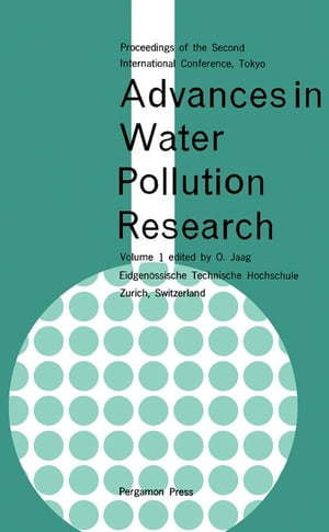 Advances in Water Pollution Research: Proceedings of the Second International Conference Held in Tokyo,  August 1964