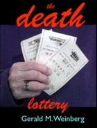The Death Lottery: Residue Class Mysteries, #3 by Gerald Weinberg
