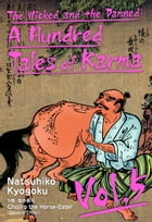 The Wicked and the Damned: A Hundred Tales of Karma Vol.5 by Natsuhiko Kyogoku