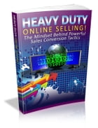 Heavy Duty Online Selling! by Anonymous