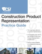 The CSI Construction Product Representation Practice Guide by Construction Specifications Institute